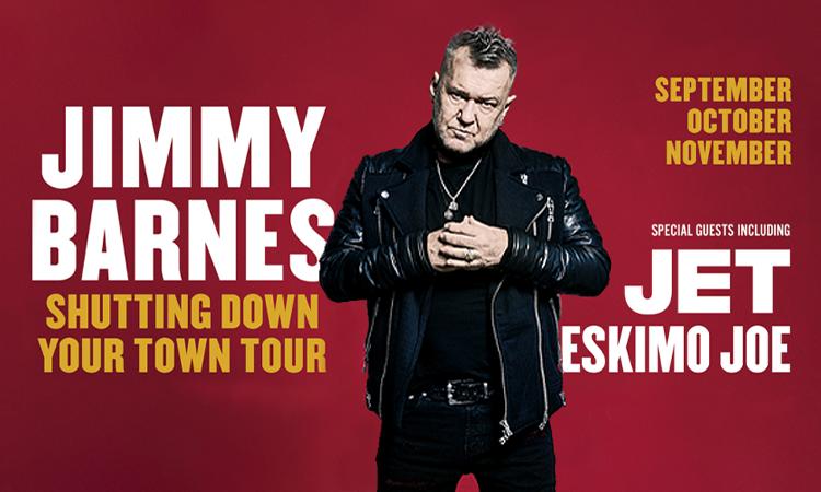tour announcement jimmy barnes is shutting down your town \u2013 jimmytour announcement jimmy barnes is shutting down your town